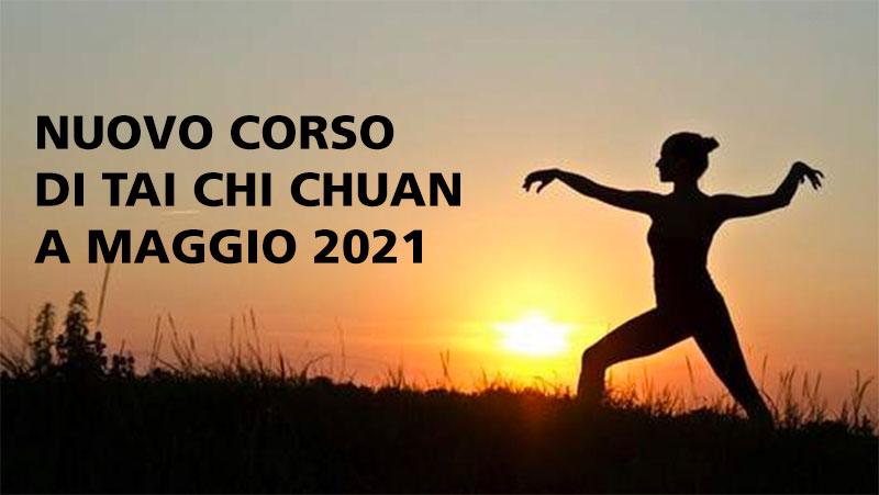 NUOVO CORSODI TAI CHI CHUAN A MAGGIO 2021